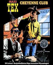 Egmont G. Nolitta: Maxi-TEX Cheynenne Club