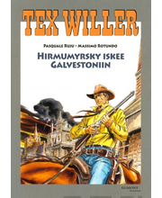 Tex Willer Suur-Albumi Hirmumyrsky iskee Galvestoniin, kirjat