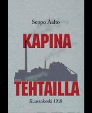 Seppo Aalto: Kapina tehtaalla