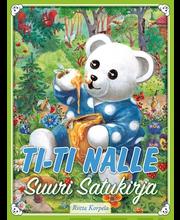Ti-Ti Nalle - Suuri satukirja
