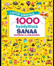 Kids.fi Sirett Dawn: Lasten sanakirja - 1000 hyödyllistä sanaa suomeksi ja englanniksi