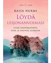 Löydä leijonan voimasi - Lisää inspiraatiota, iloa ja rauhaa elämään