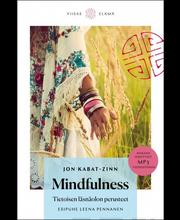 Mindfulness - Tietoisen läsnäolon perusteet