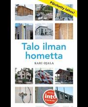 Ojala, Kari: Talo ilman hometta kirja