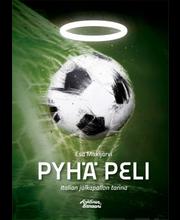 Pyhä peli – Italian jalkapallon tarina