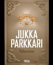 Parkkari, Raharouva