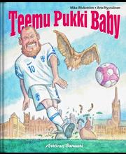 Wickström & Nyyssönen, Teemu Pukki Baby