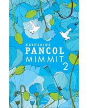 Katherine Pancol, Mimmit 2