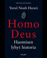 Yuval Noah Harari, Homo Deus. Huomisen lyhyt historia