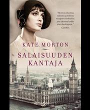 Morton, Kate: Salaisuuden kantaja kirja