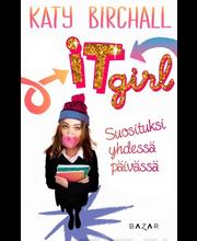 Birchall, Katy: It girl - Suosituksi yhdessä päivässäkirja
