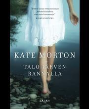 Kate Morton, Talo järven rannalla