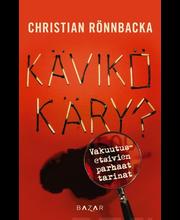 Rönnbacka, Christian: Kävikö käry09789522795564 Vakuutusetsivien parhaat tarinat kirja