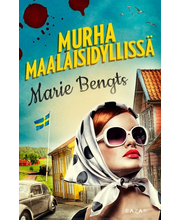 Bazar marie Bengts: Murha maalaisidyllissä