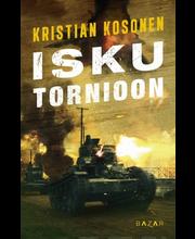 Kosonen, Isku Tornioon