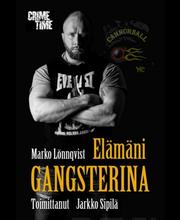 Sipilä: Elämäni Gangsteri