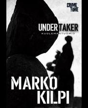 Marko Kilpi: Undertaker - Haitausurakoitsija