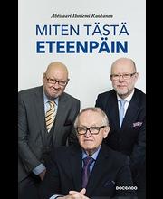 Ahtisaari, Miten Tästä