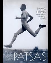 Mies josta tehtiin patsas – Paavo Nurmen ennätykset, myytti ja perintö