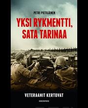Yksi rykmentti, sata tarinaa – veteraanit kertovat