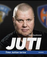 Juti, Timo Jutilan tarina