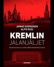 Kremlin Jalanjäljet - Suomettuminen Ja Vuoden 2002 Vakoilukohun Tausta