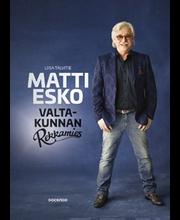 Matti Esko - Valtakunnan Rekkamies