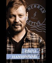 Hanhiniemi, Pauli: Pauli Hanhiniemi - kerran elettyä kirja