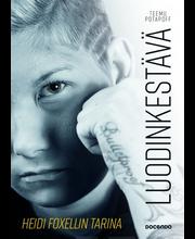 Potapoff, Luodinkestävä - Heidi Foxellin tarina