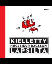 Dagsson, Kielletty