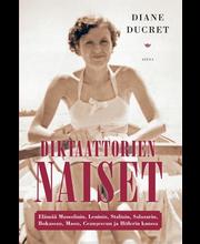 Diane Ducret, Diktaattorien naiset