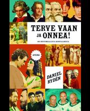 Daniel Ryden, Terve Vaan Ja Onnea! 101 Historiallista Kohtaamista