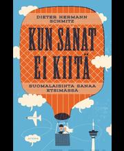 Dieter Hermann Schmitz, Kun Sanat Ei Kiitä – Suomalaisinta Sanaa Etsimässä