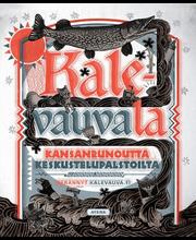 Kalevauva.fi, Kalevauvala – Kansanrunoutta keskustelupalstoilta