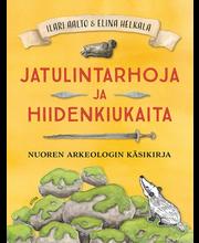 Aalto, Jatulintarhoja ja hiidenkiukaita