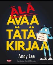 Andy Lee: Älä avaa tätä kirjaa