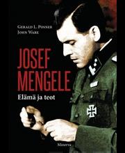 Josef Mengele – Elämä ja teot