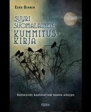 Ojanen, Eero: Suuri suomalainen kummituskirja Kotimaiset kauhutarinat kirja