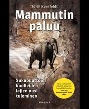 Mammutin paluu – Sukupuuttoon kuolleiden lajien uusi tuleminen