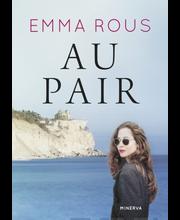 Minerva Kustannus Emma Rous: Au pair