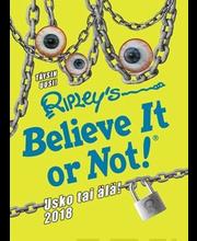 Ripleyn Usko Tai Älä 2018