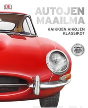 Autojen Maailma - Kaikkien Aikojen Klassikot