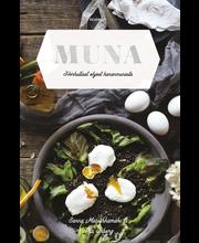 Muna - Herkulliset ohjeet kananmunasta - toinen uusittu painos