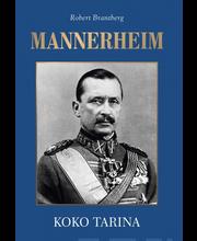 Mannerheim - Koko Tarina
