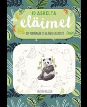 Readme.fi Heather Kilgour: Eläimet - 10 askelta - opi piirtämään 75 eläintä helposti