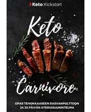 Sirviö, Keto Kickstart - Keto Carnivore