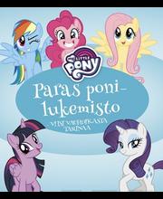 My Little Pony Paras ponilukemisto: Viisi vauhdikasta tarinaa