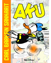 Carl Barksin sankarit Aku Ankka