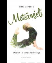 Arvonen, Sirpa: Metsämieli (Mielen ja kehon taskukirja) kirja