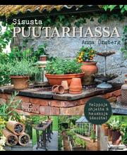 Kustannus-Mäkelä Anna Örnberg: Sisusta puutarhassa